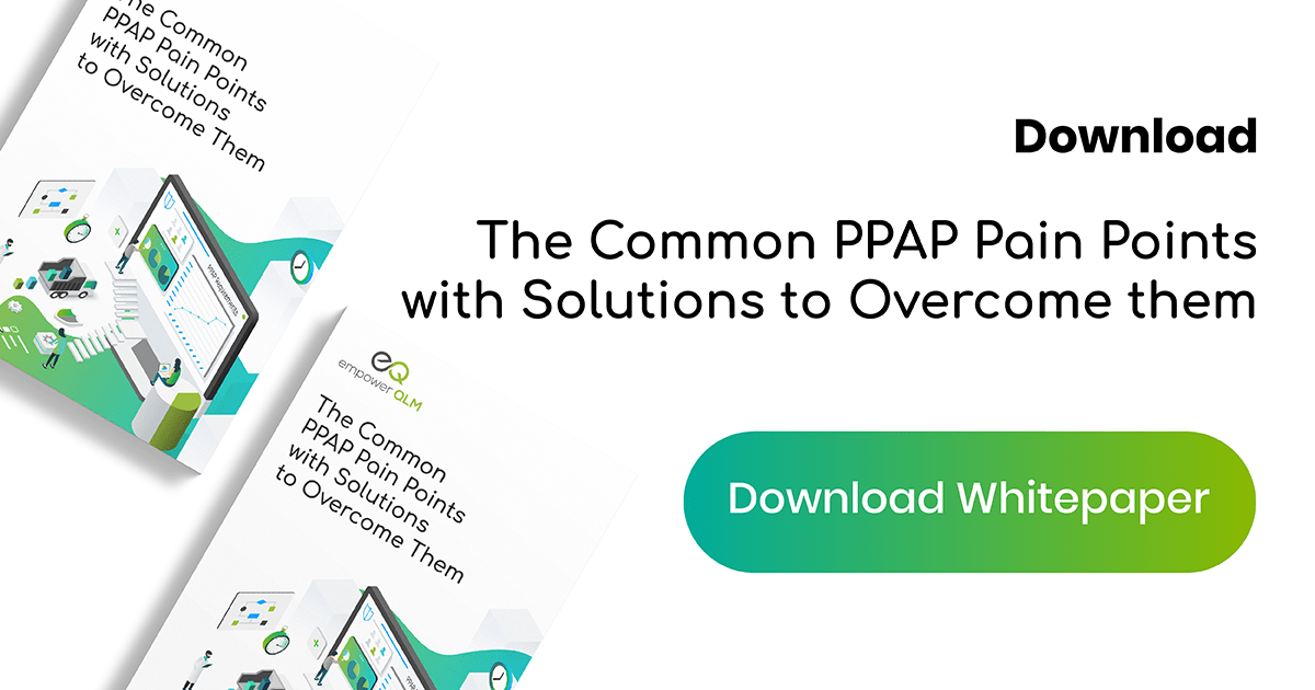 Whitepaper: The Common PPAP Pain Points with Solutions to Overcome Them